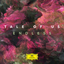Endless/Tale Of Us