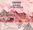 In The Land Of Grey & Pink 40th Anniversary/Caravan