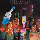 Gagabirô/João Bosco