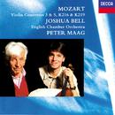 Mozart: Violin Concertos Nos. 3 & 5; Adagio K.261; Rondo K.373/Joshua Bell, English Chamber Orchestra, Peter Maag