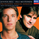 Prokofiev: Violin Sonatas Nos. 1 & 2; 5 Melodies/Joshua Bell, Olli Mustonen