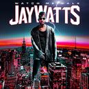 Watch Me Walk/Jay Watts