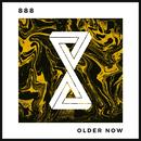 Older Now/888