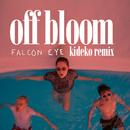 Falcon Eye (Kideko Remix)/Off Bloom