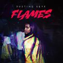 Flames/Justine Skye