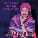 Emmanuel/Matlakala And The Comforters