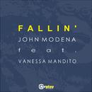 Fallin' (Original Mix US) (feat. Vanessa Mandito)/John Modena