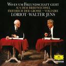 Wo es um Freundschaft geht/Loriot, Walter Jens