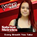 Every Breath You Take (Ao Vivo / The Voice Brasil Kids 2017)/Sabrina Meireles