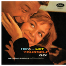 Hey...Let Yourself Go!/Nelson Riddle & His Orchestra