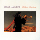 Children Of Sanchez/Chuck Mangione