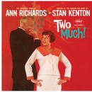 Two Much!/Ann Richards, Stan Kenton