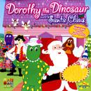 Dorothy The Dinosaur Meets Santa Claus/The Wiggles