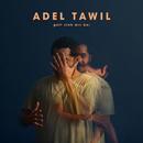Gott steh mir bei/Adel Tawil