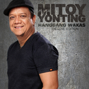 Hanggang Wakas (Deluxe)/Mitoy Yonting
