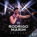 Ao Vivo - EP (Ao Vivo Em São Paulo / 2017)/Rodrigo Marim