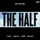 The Half (TWRK x GRAVES Remix) (feat. Young Thug, Jeremih, Swizz Beatz)/DJ Snake