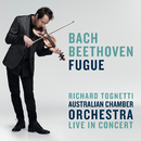 Bach / Beethoven: Fugue/Australian Chamber Orchestra, Richard Tognetti
