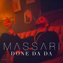 Done Da Da/Massari