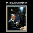 Francis Albert Sinatra & Antonio Carlos Jobim (50th Anniversary Edition)/Frank Sinatra, Antonio Carlos Jobim
