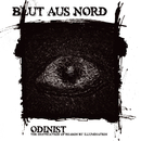Odinist: The Destruction Of Reason By Illumination/Blut Aus Nord