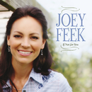 If Not For You/Joey Feek