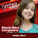 Ainda Bem (Ao Vivo / The Voice Brasil Kids 2017)/Maria Rita Cerqueira
