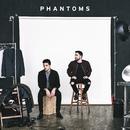 Phantoms/Phantoms
