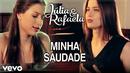 Minha Saudade (Lyric Video)/Júlia & Rafaela