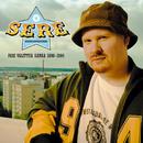 Pari Valittua Sanaa 2000 - 2004/Sere