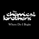 Where Do I Begin/ケミカル・ブラザーズ