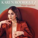 Happy April Fools/Karen Rodriguez