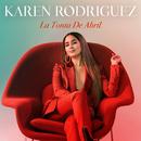 La Tonta De Abril/Karen Rodriguez