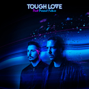 Past Present Future (Pt. 1)/Tough Love