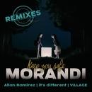 Keep You Safe (Remixes)/Morandi