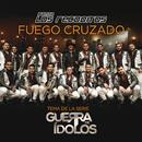Fuego Cruzado/Banda Los Recoditos