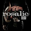 Rosalie/Bligg