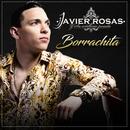 Borrachita/Javier Rosas Y Su Artillería Pesada
