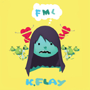 FML/K.Flay