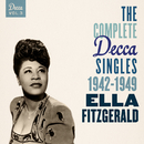 The Complete Decca Singles Vol. 3: 1942-1949/Ella Fitzgerald