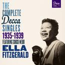 The Complete Decca Singles Vol. 1: 1935-1939 (feat. Chick Webb)/Ella Fitzgerald