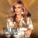 30 ans déjà/Dalida
