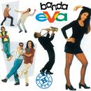 Hora H/Banda Eva