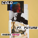 Cold (Maesic Remix) (feat. Future)/Maroon 5