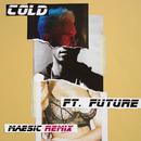 Cold (Maesic Remix) (feat. Future)/Maroon 5