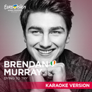 Dying To Try (Karaoke Version)/Brendan Murray