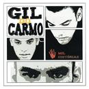 Mil Histórias/Gil Do Carmo