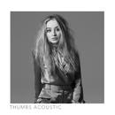 Thumbs (Acoustic)/Sabrina Carpenter