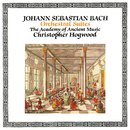 Bach, J.S.: The Four Orchestral Suites/Christopher Hogwood, The Academy of Ancient Music