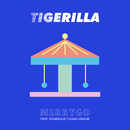 MerryGo (feat. Dominique Young Unique)/Tigerilla